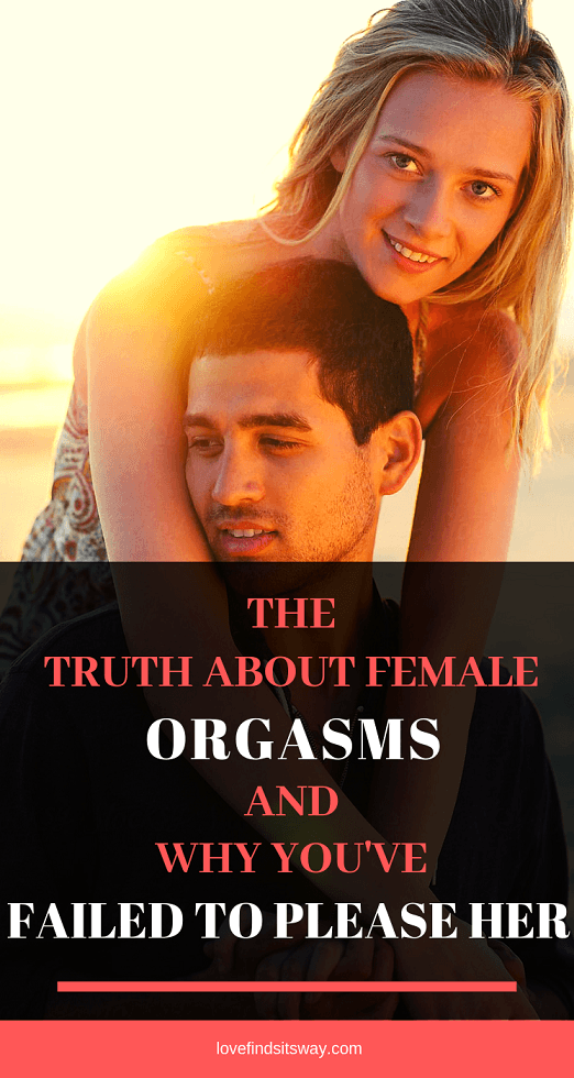 the-truth-about-female-orgasms-and-why-you-can-not-satisfy-her