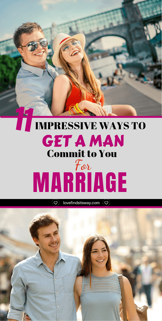 ways-to-get-a-man-commit-to-you-for-marriage