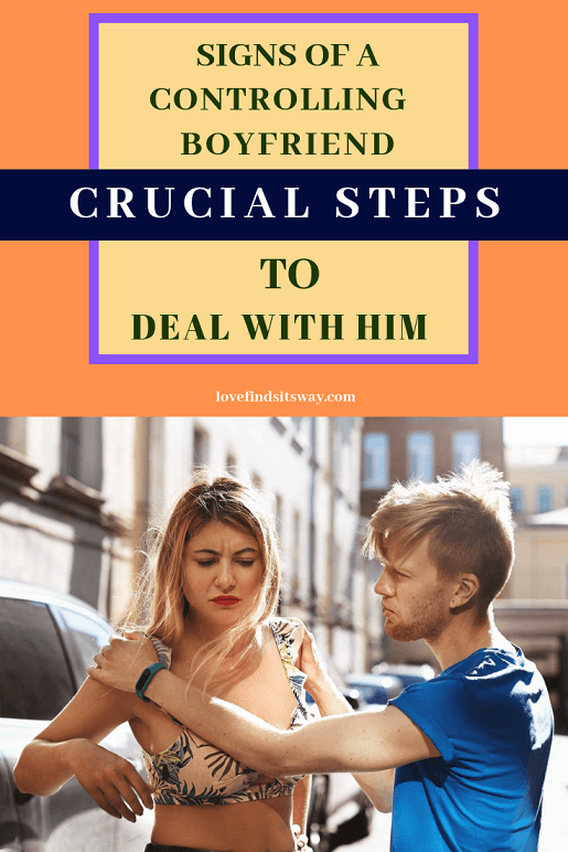 Signs of a Controlling Boyfriend With Crucial Steps to