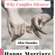 Why Couples Divorce After Decades Of a Happy Marriage