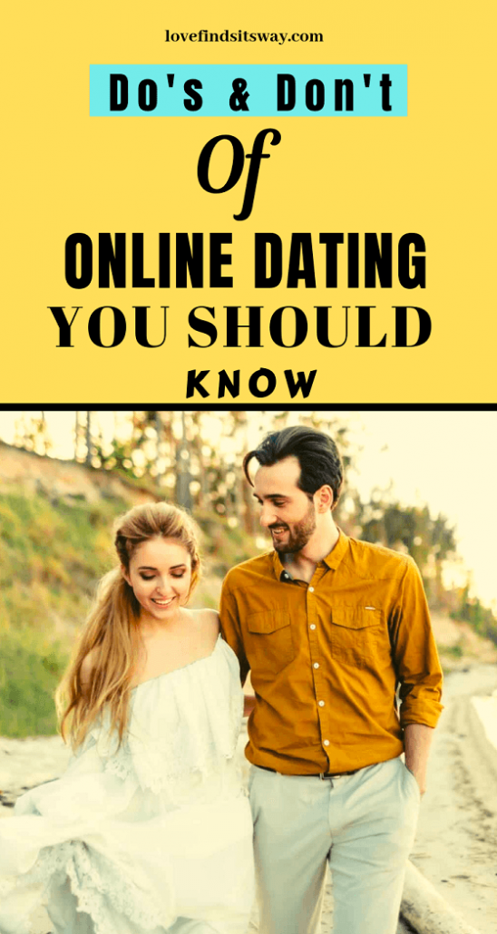 do's and don'ts of online internet dating