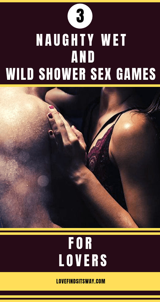 3-naughty-wet-and-wild-shower-sex-games-for-lovers
