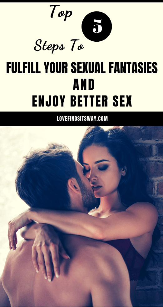 top-5-steps-to-fulfill-your-sexual-fantasies-and-enjoy-better-sex