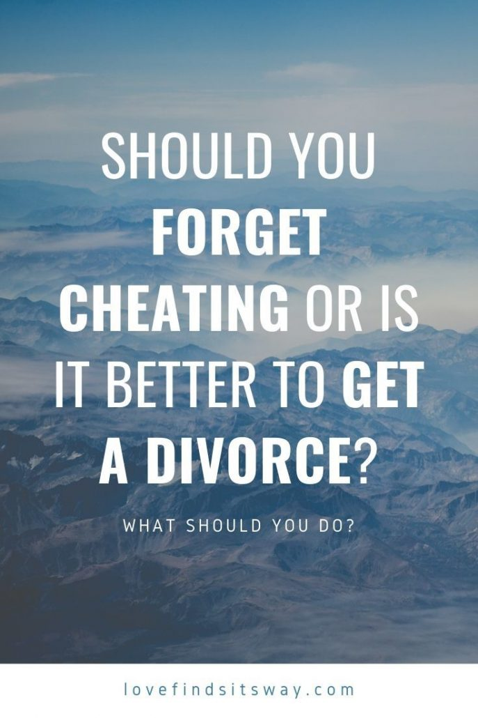 Should you Forgive Cheating or is it Better to get a Divorce?