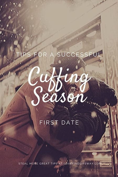 Cuffing Season - Tips for a successful first date