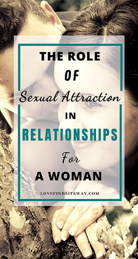 the-role-of-sexual-attraction-in-relationships-for-a-woman