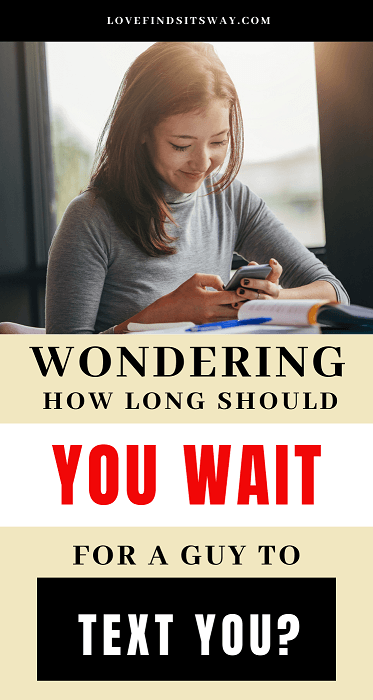 How Long Should You Wait For a Guy to Text