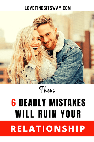 deadly-relationship-mistakes-will-ruin-your-relationship