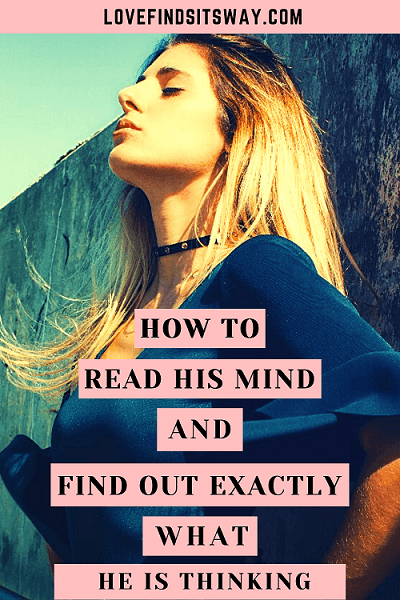 how-to-read-his-mind-and-find-out-exactly-what-he-is-thinking-about-you